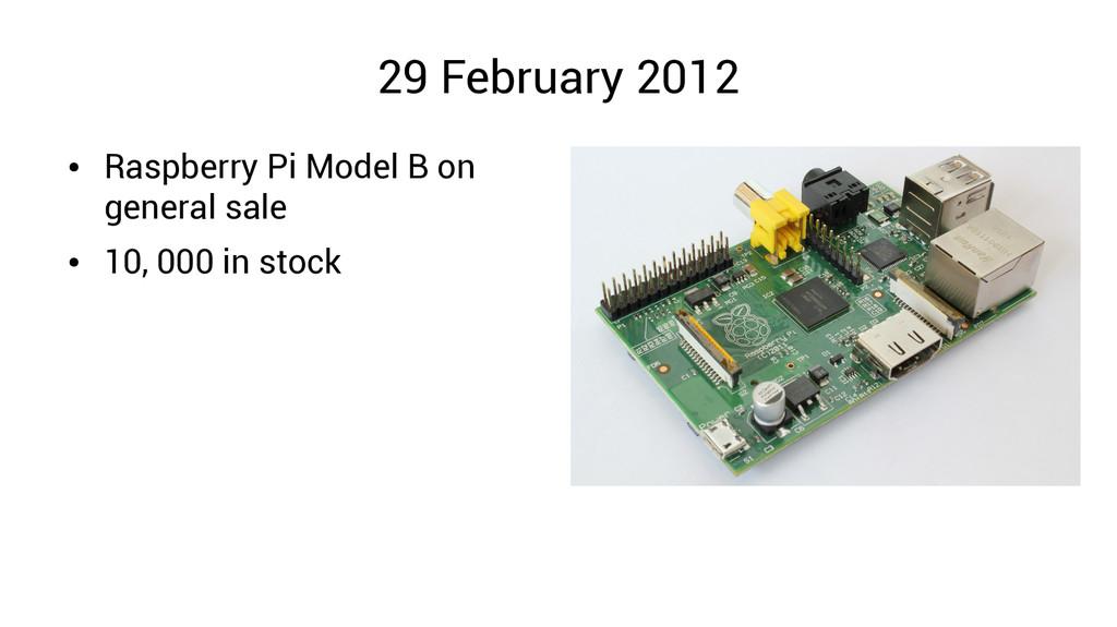 29 February 2012 ● Raspberry Pi Model B on gene...