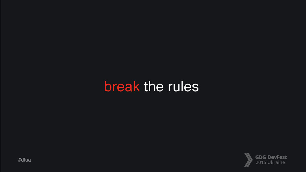 #dfua break the rules