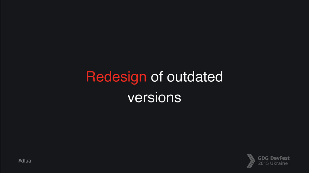 #dfua Redesign of outdated versions