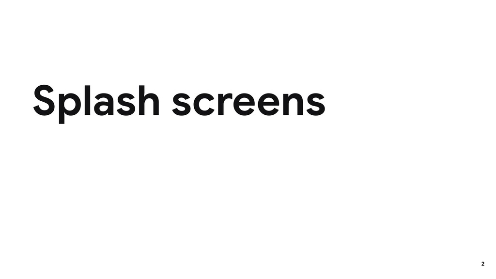 Splash screens 2