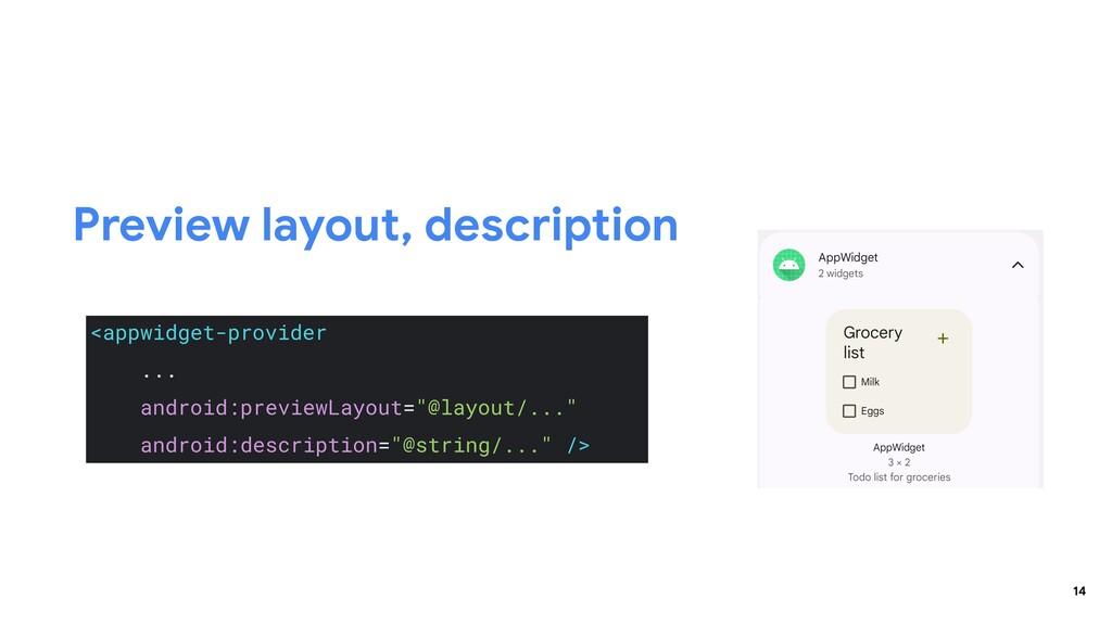 14 Preview layout, description <appwidget-provi...