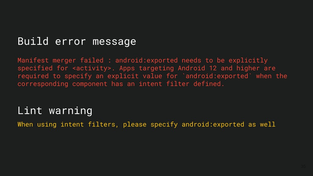 35 Manifest merger failed : android:exported ne...
