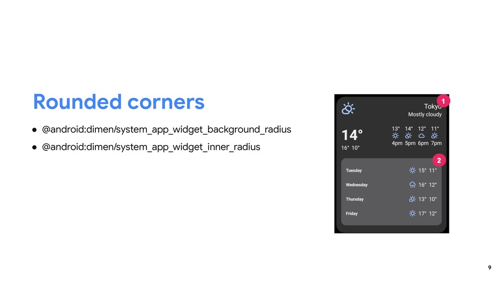 9 ● @android:dimen/system_app_widget_background...