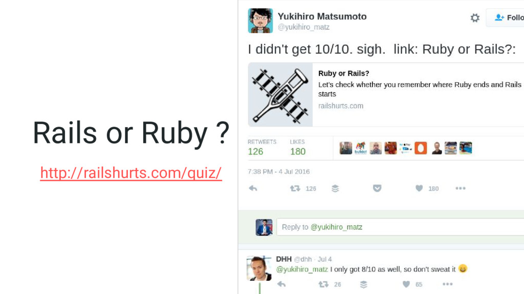 Rails or Ruby ? http://railshurts.com/quiz/