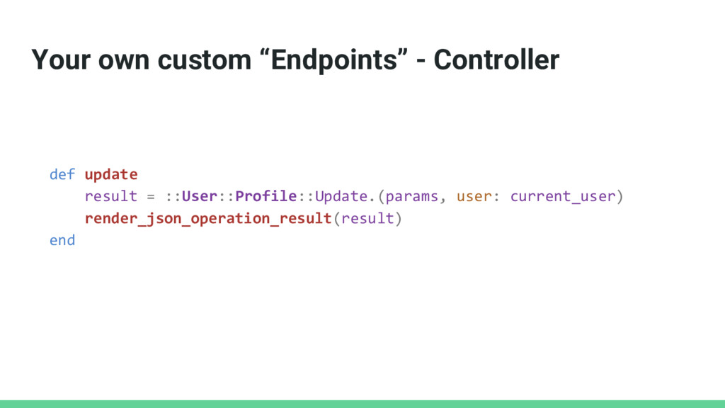 """Your own custom """"Endpoints"""" - Controller def up..."""