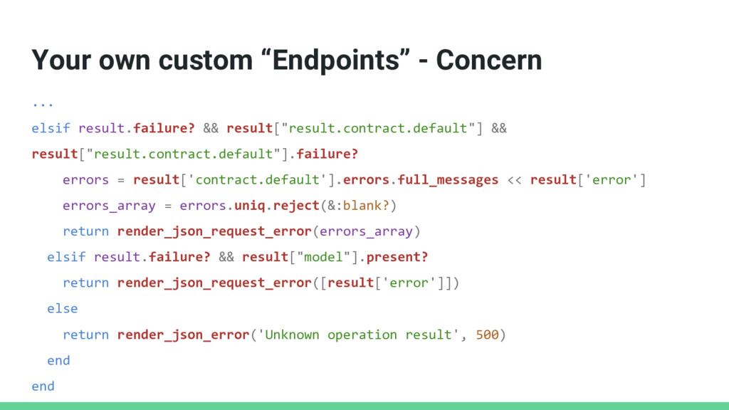"Your own custom ""Endpoints"" - Concern ... elsif..."