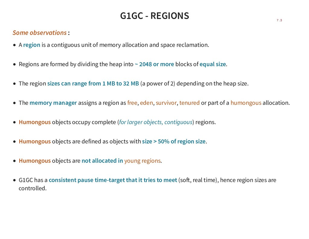 G1GC - REGIONS Some observations : A region is ...
