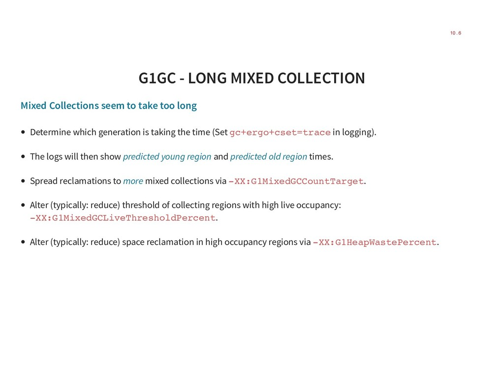 G1GC - LONG MIXED COLLECTION Mixed Collections ...