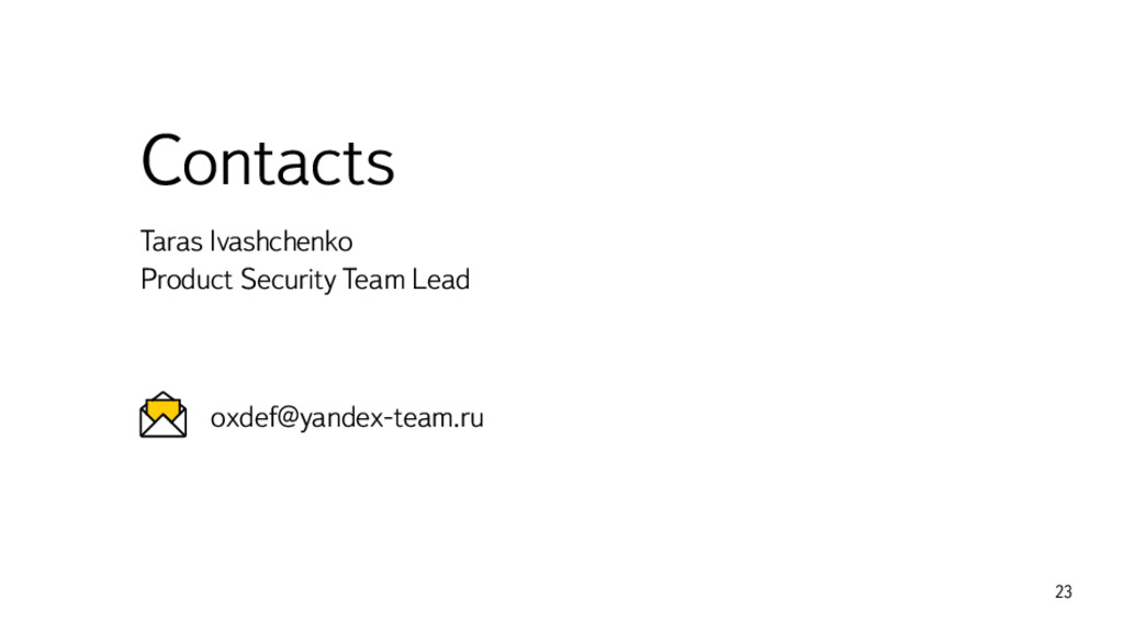 Contacts Taras Ivashchenko Product Security Tea...