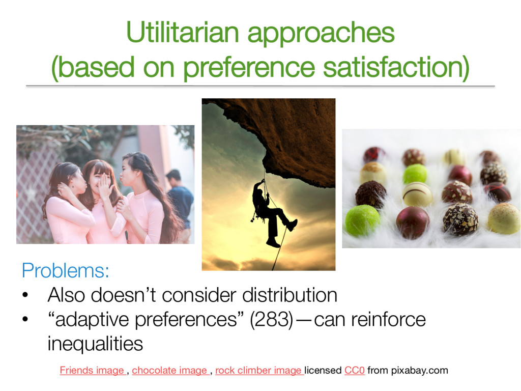 Utilitarian approaches (based on preference sat...