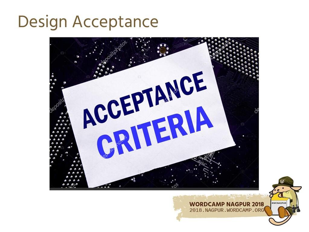 Design Acceptance