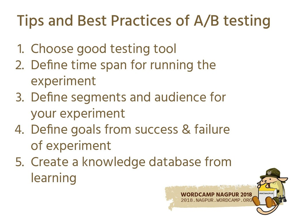 Tips and Best Practices of A/B testing 1. Choos...