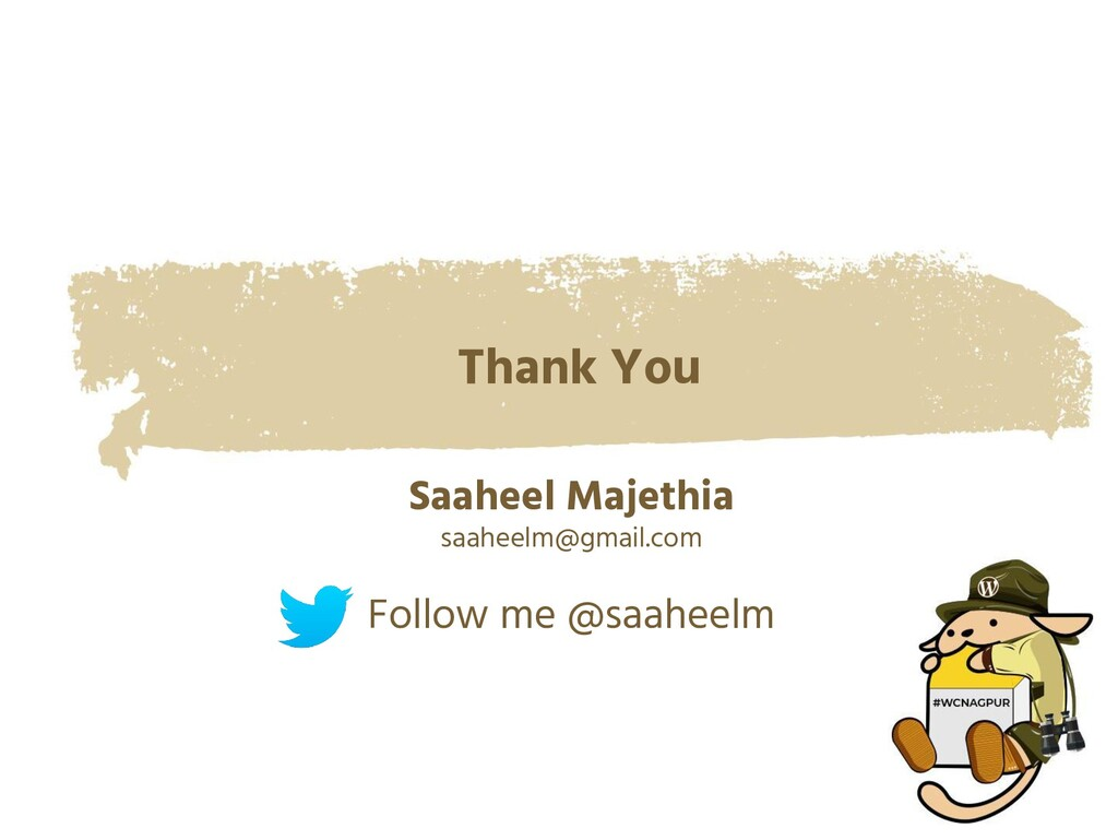 Thank You Saaheel Majethia saaheelm@gmail.com F...