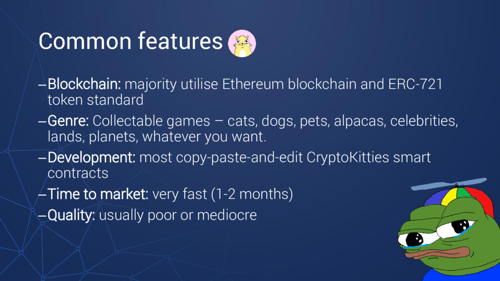 Common features –Blockchain: majority utilise E...