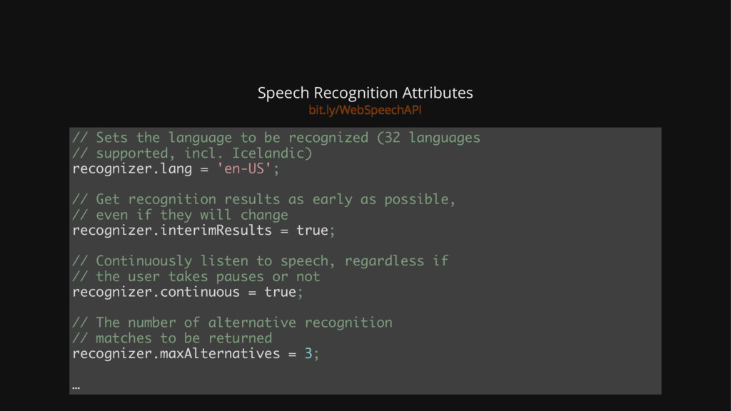 Speech Recognition Attributes // Sets the langu...