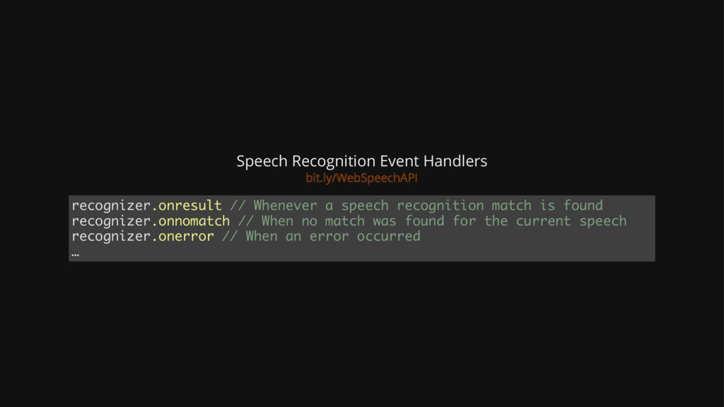 Speech Recognition Event Handlers recognizer.on...