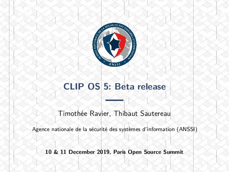 CLIP OS 5: Beta release Timothée Ravier, Thibau...