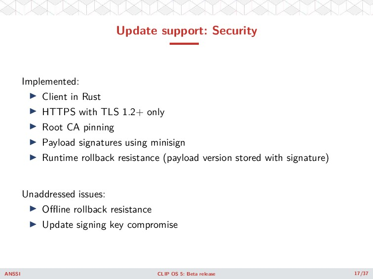Update support: Security Implemented: ◮ Client ...