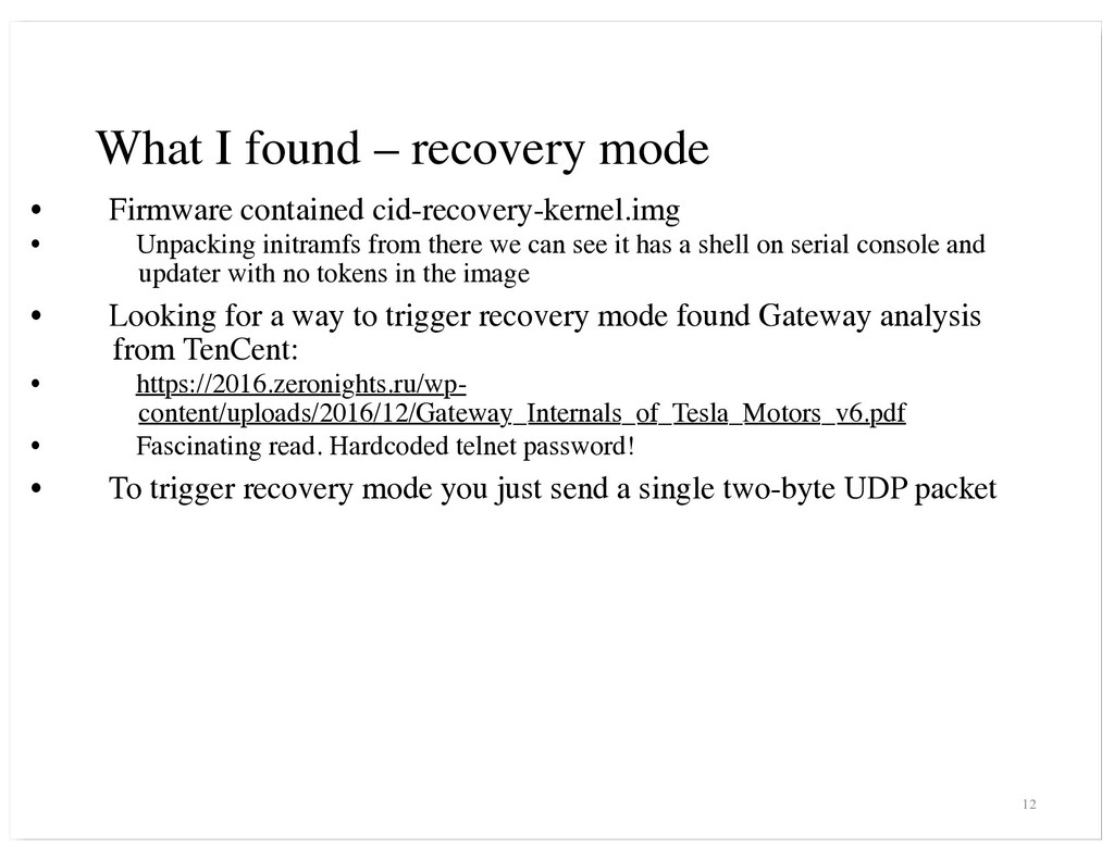 What I found – recovery mode • Firmware contain...