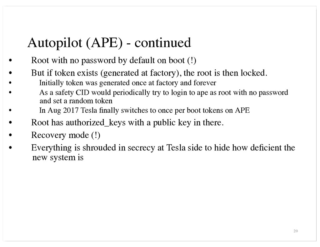 Autopilot (APE) - continued • Root with no pass...