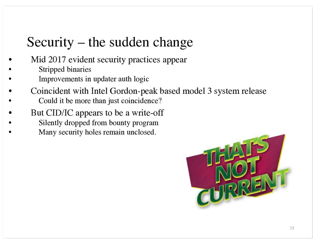 Security – the sudden change • Mid 2017 evident...