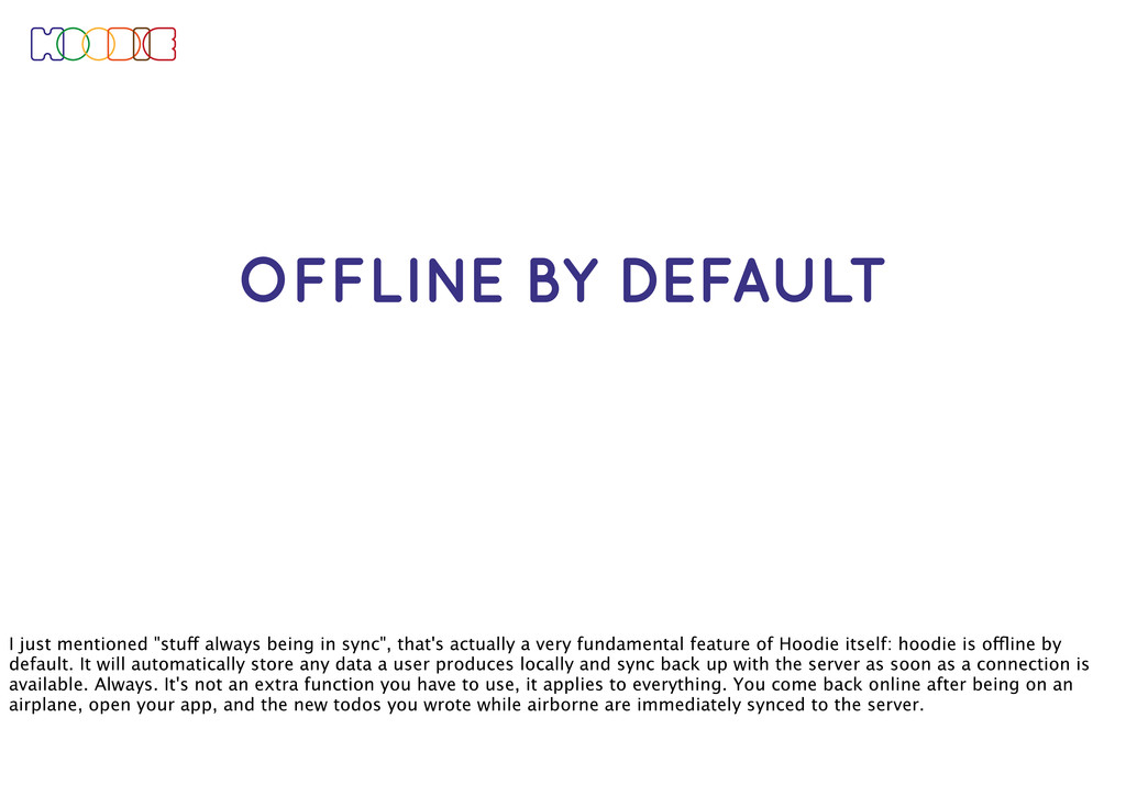 "OFFLINE BY DEFAULT I just mentioned ""stuff alwa..."