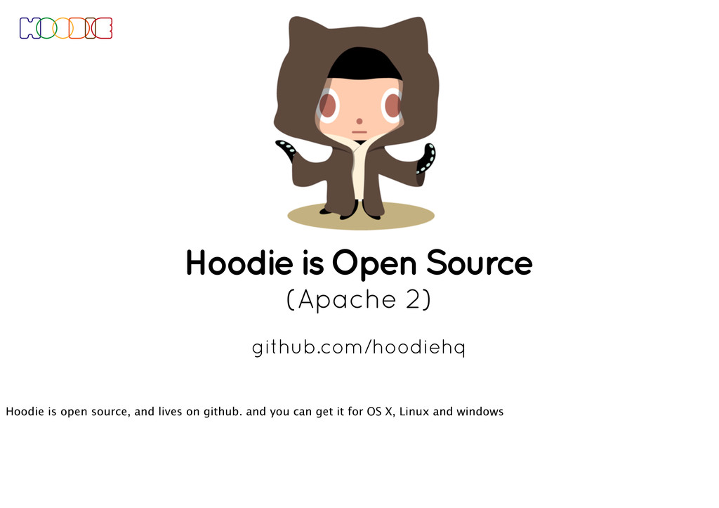 Hoodie is Open Source (Apache 2) github.com/hoo...