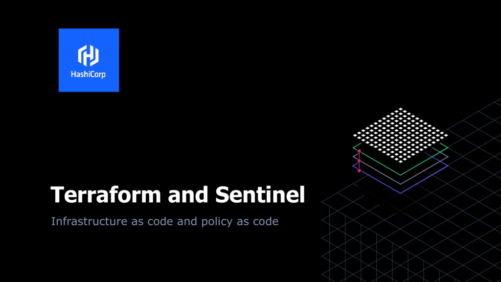 Terraform and Sentinel Infrastructure as code a...