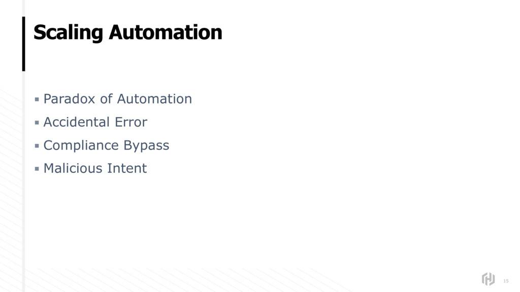 Scaling Automation 15 ▪ Paradox of Automation ▪...