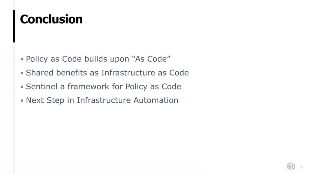 """Conclusion 28 ▪ Policy as Code builds upon """"As ..."""