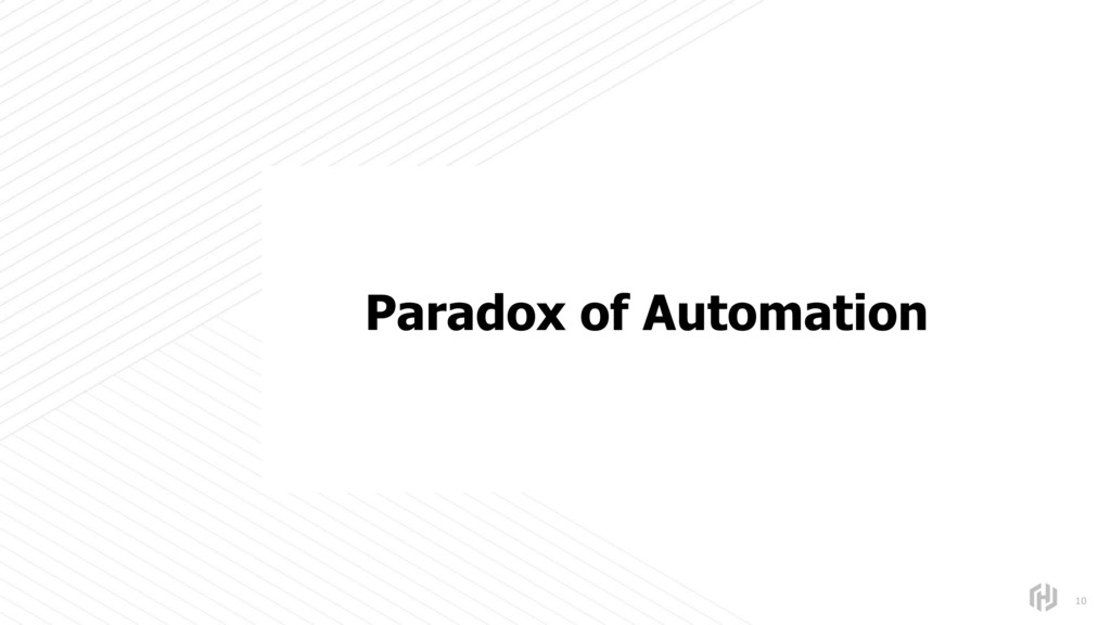 s 10 Paradox of Automation