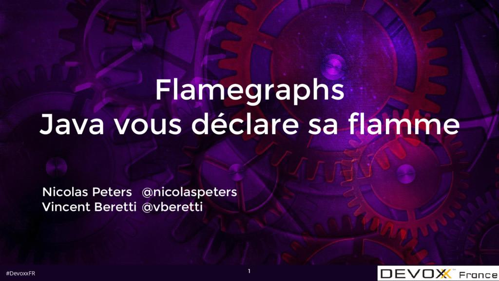#DevoxxFR Flamegraphs Java vous déclare sa flam...