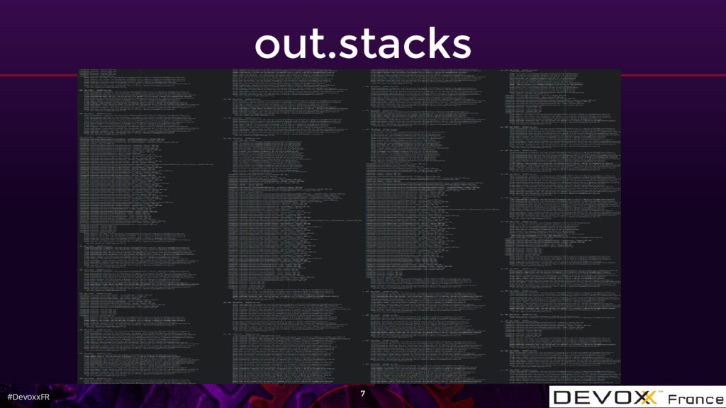 #DevoxxFR out.stacks 7