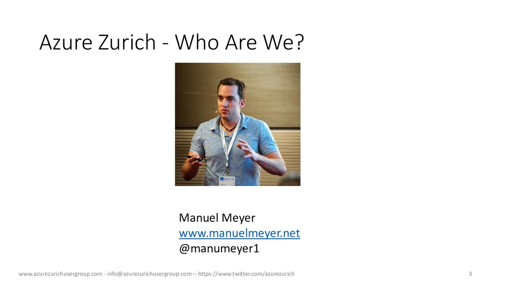 Azure Zurich - Who Are We? Manuel Meyer www.man...