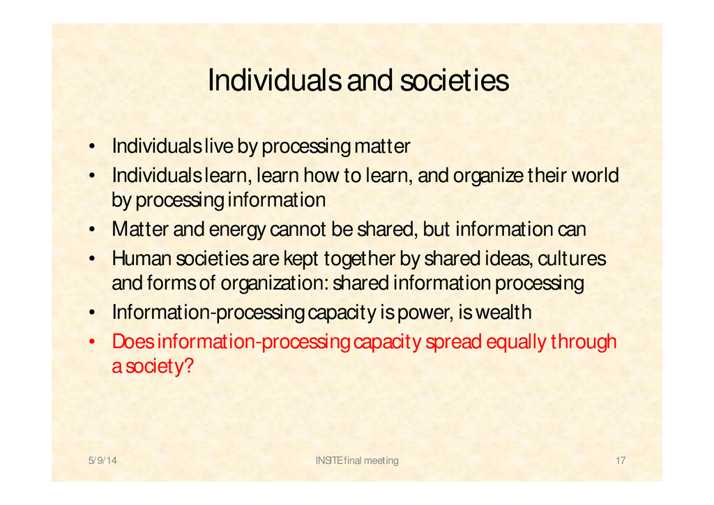 Individuals and societies • Individuals live by...