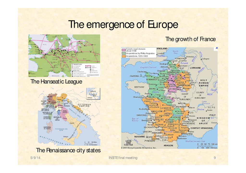 The emergence of Europe 5/9/14 INSITE final mee...