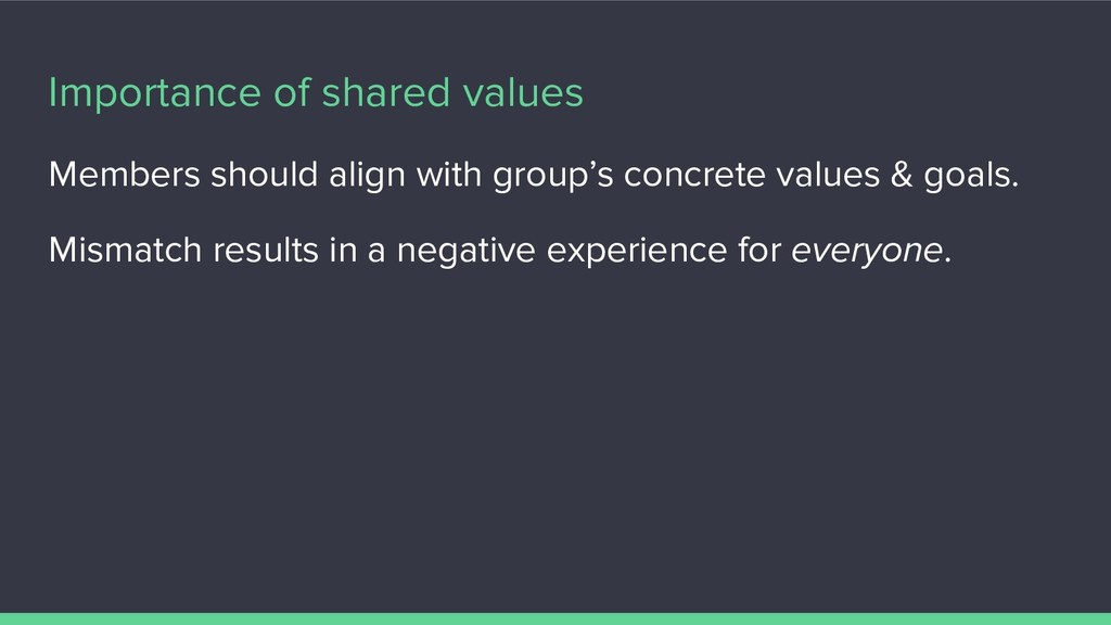 Importance of shared values Members should alig...