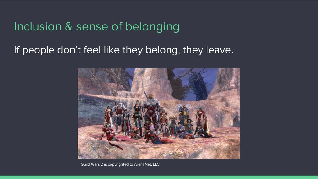 Inclusion & sense of belonging If people don't ...