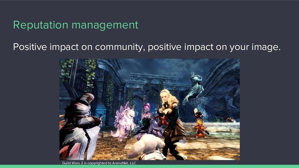 Reputation management Positive impact on commun...