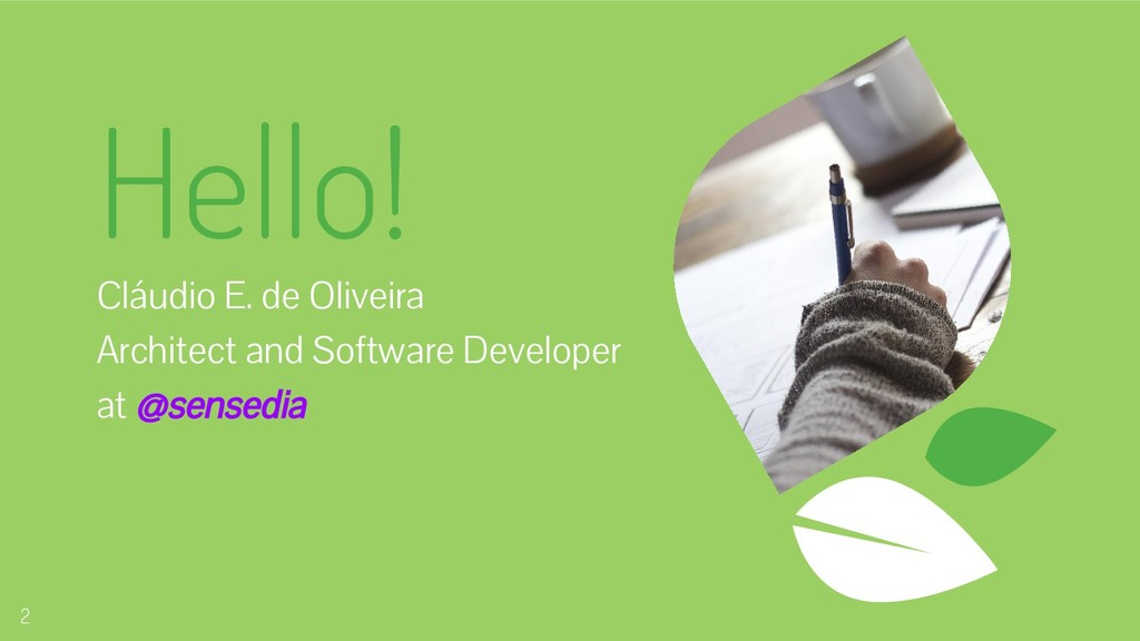 Hello! Cláudio E. de Oliveira Architect and Sof...