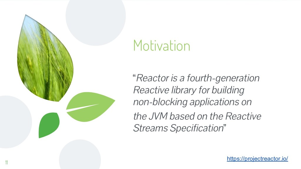 """Motivation 11 """"Reactor is a fourth-generation R..."""