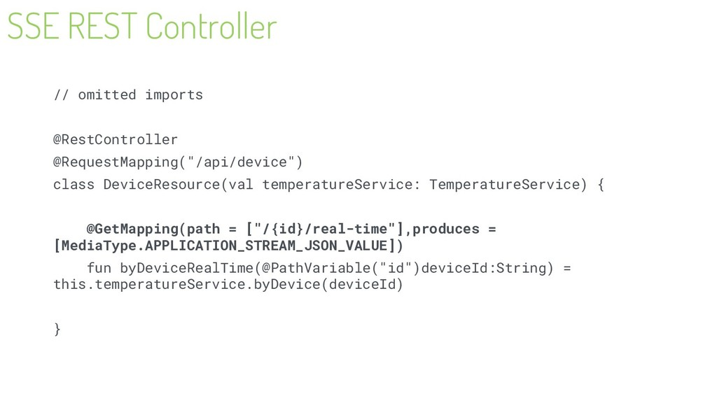 SSE REST Controller // omitted imports @RestCon...