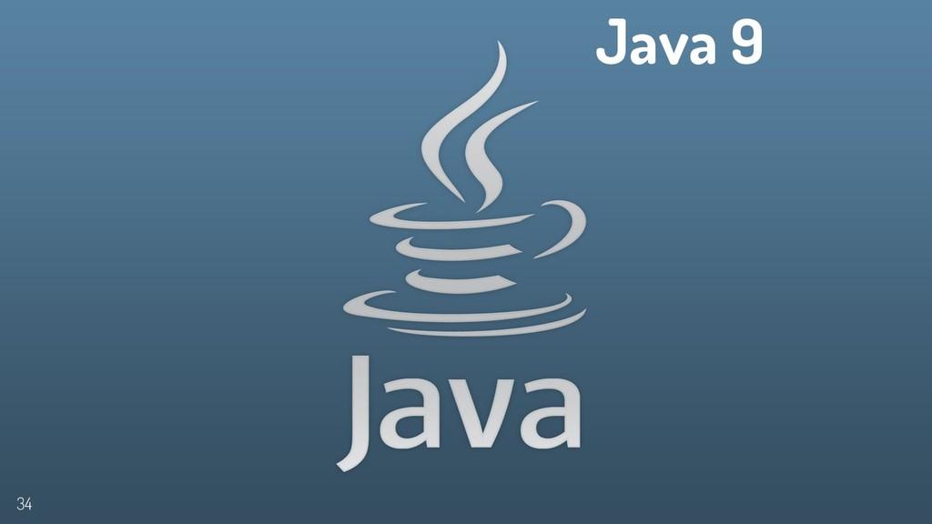 Java 9 34