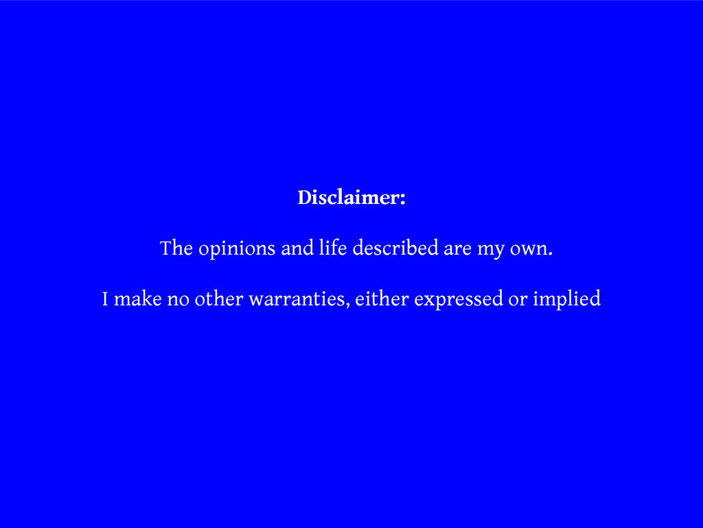 Disclaimer: The opinions and life described are...