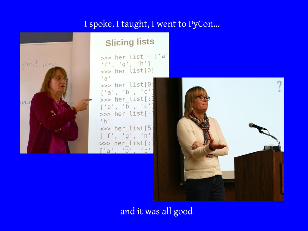 I spoke, I taught, I went to PyCon… and it was ...