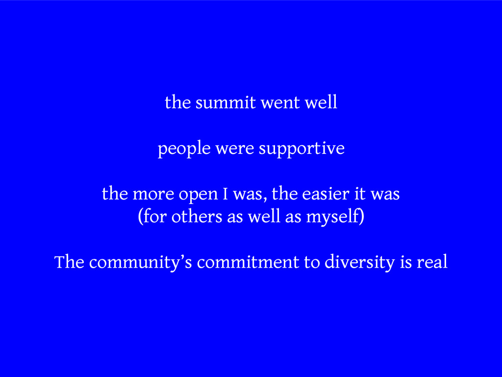 the summit went well people were supportive the...