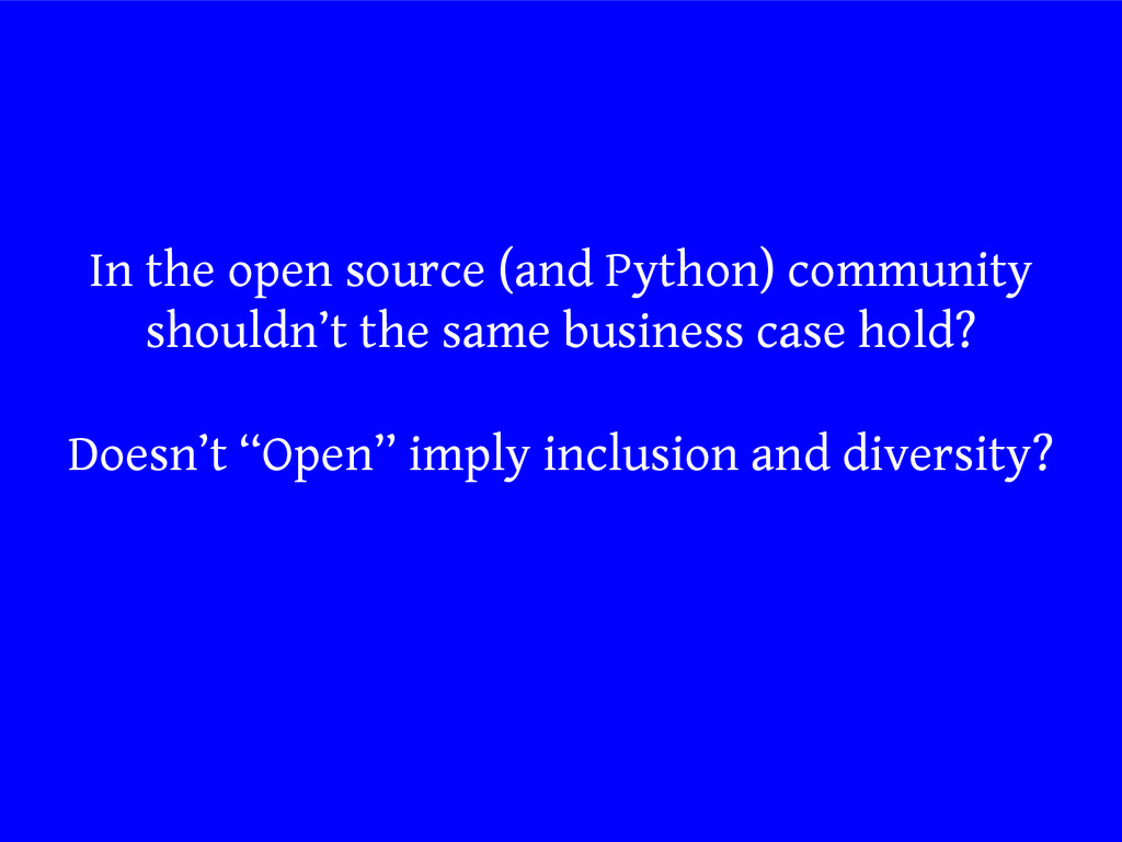 In the open source (and Python) community shoul...
