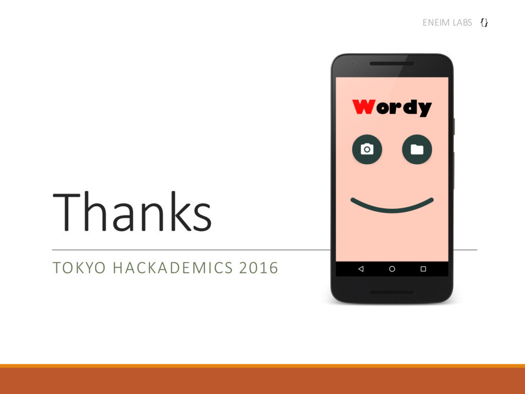 Thanks TOKYO HACKADEMICS 2016 ENEIM LABS