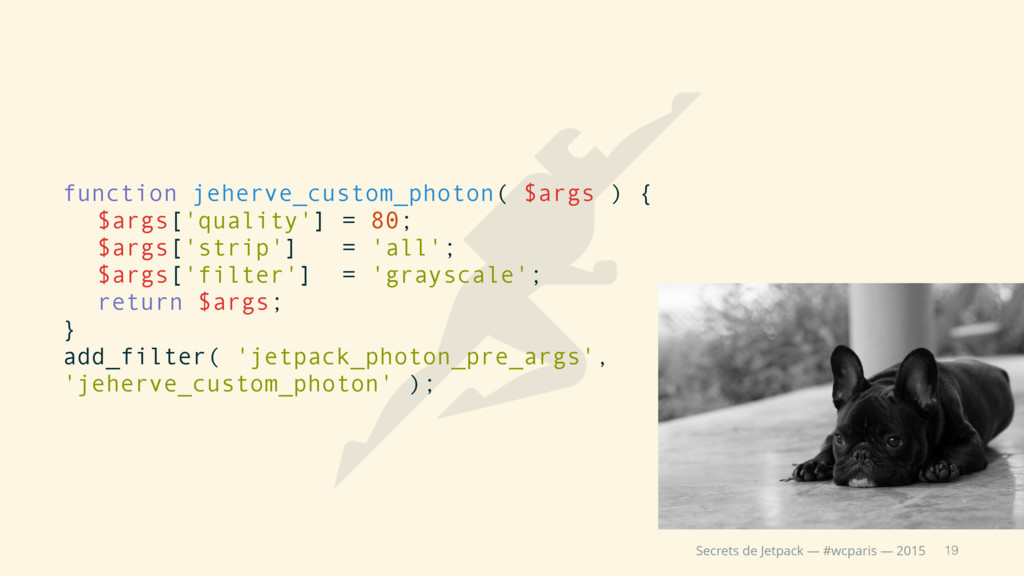 19 Secrets de Jetpack — #wcparis — 2015 functio...