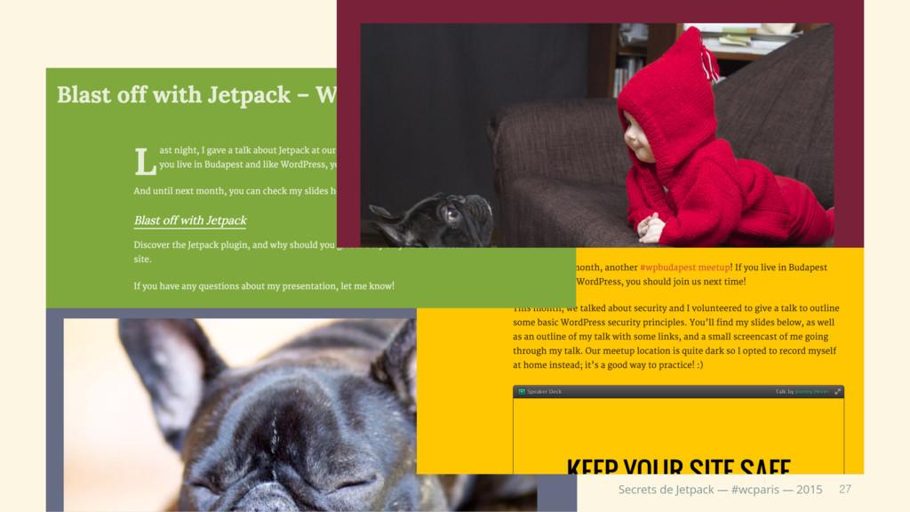 27 Secrets de Jetpack — #wcparis — 2015